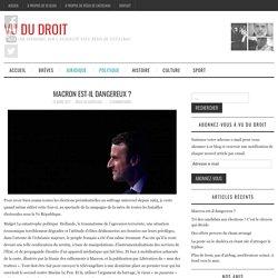 Macron est-il dangereux ? - Vu du Droit