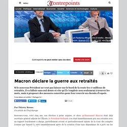Macron déclare la guerre aux retraités