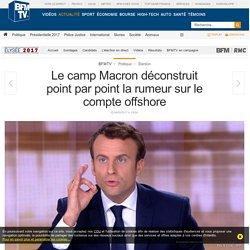 Le camp Macron déconstruit point par point la rumeur sur le compte offshore