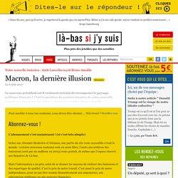 Macron, la dernière illusion