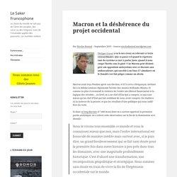 Macron et la déshérence du projet occidental