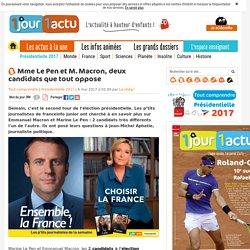 Mme Le Pen et M. Macron, deux candidats que tout oppose