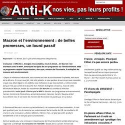 Macron et l'environnement : de belles promesses, un lourd passif - Anti-K
