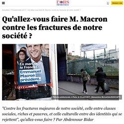 Abdennour Bidar: E.Macron et les fractures sociales