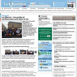 Loi Macron : les guides et conférenciers sont dans la rue