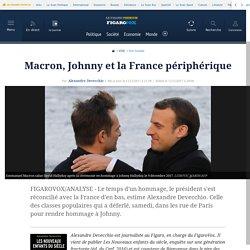 """Le Figaro (chronique Devecchio """"Macron, Johnny et la France périphérique"""")"""
