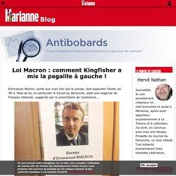 Loi Macron : comment Kingfisher a mis la pagaille à gauche !