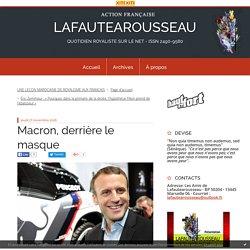 Macron, derrière le masque - LAFAUTEAROUSSEAU