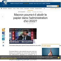 Macron pourra-t-il abolir le papier dans l'administration d'ici 2022?