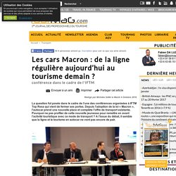 Les cars Macron : de la ligne régulière aujourd'hui au tourisme demain ?