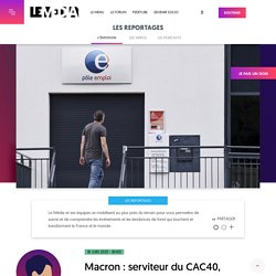 Macron : serviteur du CAC40, bourreau des TPE Le Media 18 juin 2020