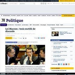 Loi Macron : trois motifs de discorde
