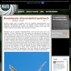 Macrophotographie : utiliser des objectifs d'agrandisseur (1)