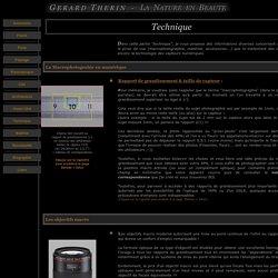 Technique - essais, objectifs, macrophoto, macrophotographie, photographie, macro, tubes allonges, bonnettes, flash, diffuseur, retouches, capteur, CCD, CMOS...