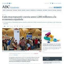 Cada macropuente cuesta unos 1.200 millones a la economía española