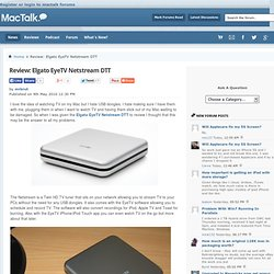 MacTalk - Review: Elgato EyeTV Netstream DTT