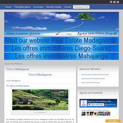 Vivre à Madagascar - Agence Immobilière Nosy-Be
