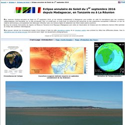 Madagascar - Tanzanie - La Réunion - Eclipse Annulaire de Soleil du 1er septembre 2016