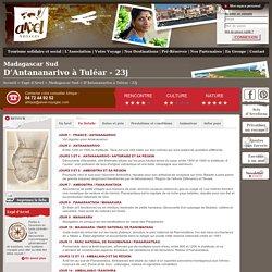 Voyage Solidaire Madagascar : détails voyage expédition D'Antananarivo à Tuléar - Arvel Voyages