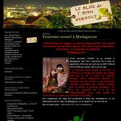 Tourisme sexuel à Madagascar - Blog de l'hôtel Niaouly à Antananarivo Madagascar