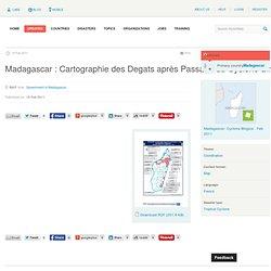ReliefWeb » Map » Madagascar : Cartographie des Degats après Passage du Cyclone Bingiza et suite aux inndations (Situation en Date du 18 Fév 2011 à 15H)
