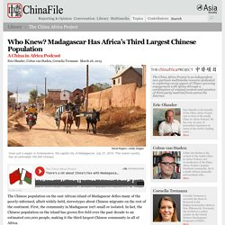 Who Knew? Madagascar Has Africa's Third Largest Chinese Population