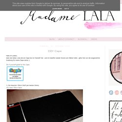 Madame LALA: DIY: Cape