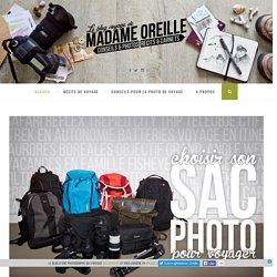 Madame Oreille : conseils photo & récits de voyage