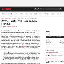 Madame B. contre Foglia : enfin, une bonne polémique !
