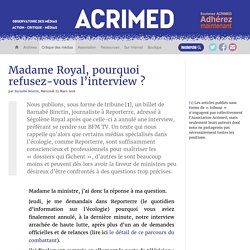Madame Royal, pourquoi refusez-vous l'interview