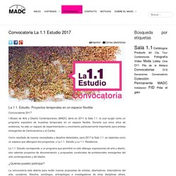 MADC - Convocatoria La 1.1 Estudio 2017