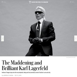 The Maddening and Brilliant Karl Lagerfeld