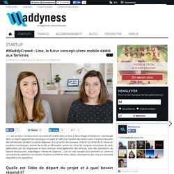 #MaddyCrowd : Line, le futur concept-store mobile dédié aux femmes