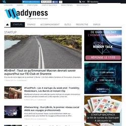 Startup - Maddyness, le magazine des startups françaises