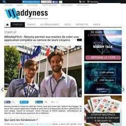 #MaddyPitch : Neocity permet aux mairies de créer une application complète au service de leurs citoyens