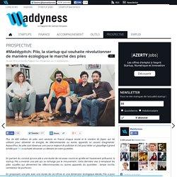 #Maddypitch: Pilo, la startup qui souhaite révolutionner de manière écologique le marché des piles