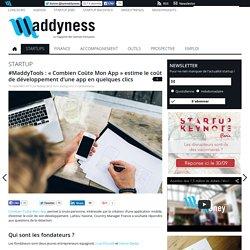 """#MaddyTools : """"Combien Coûte Mon App"""" estime le coût de développement d'une app en quelques clics"""