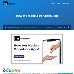 How we Made a Donation App - LIAINFRASERVICES