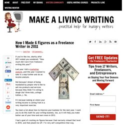 How I Made 6 Figures as a Freelance Writer in 2011