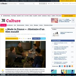 «Made in France»: itinéraire d'un film maudit