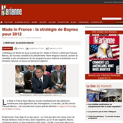 Made in France : la stratégie de Bayrou pour 2012