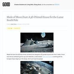 Made of Moon Dust: A 3D-Printed House for the Lunar South Pole