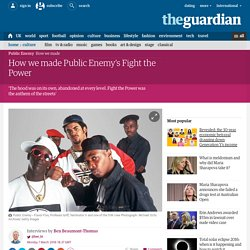 How we made Public Enemy's Fight the Power