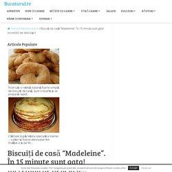 """Biscuiți de casă """"Madeleine"""". În 15 minute sunt gata! Incredibil de delicioși!!! - Bucatarul.tv"""