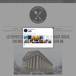 Le foyer de la Madeleine : manger sous un momument parisien pour 8€