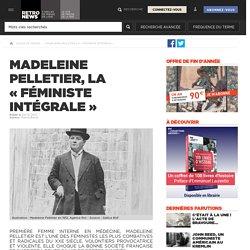 Madeleine Pelletier, la «féministe intégrale»