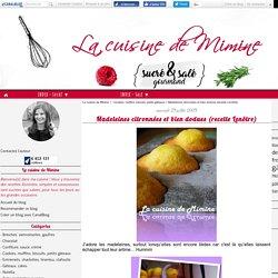 Madeleines citronnées et bien dodues (recette Lenôtre)
