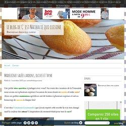 Madeleines salées lardons, olives et thym - Le blog de C'est Nathalie qui cuisine