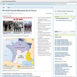 Le wiki de Mademoiselle Williams / 5H Unité Grands Moments de la France