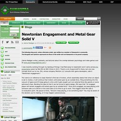 Jamie Madigan's Blog - Newtonian Engagement and Metal Gear Solid V